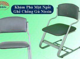 Mặt ngồi Nissin điều khác biệt tạo nên chiếc ghế chống gù hoàn mỹ
